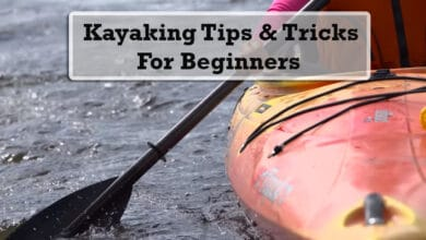 Photo of Top 5 Kayaking Tips and Tricks for Beginners